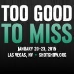 Visit us at the Shot Show!